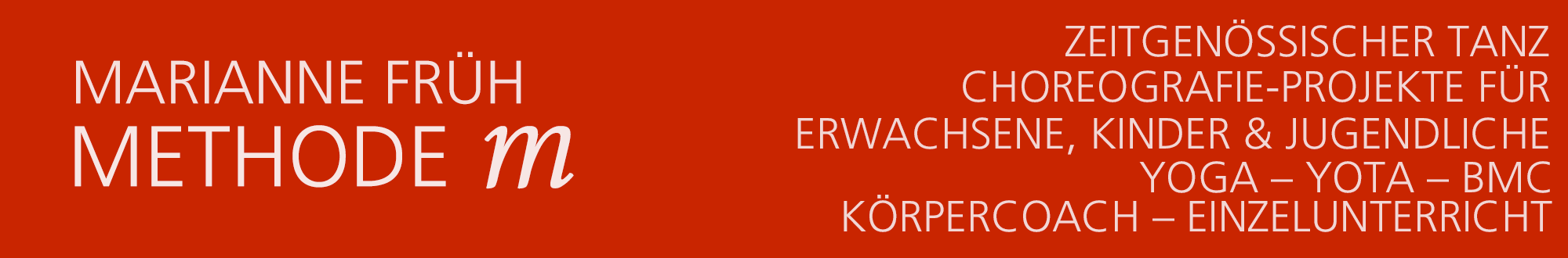 Marianne Früh, Methode M.